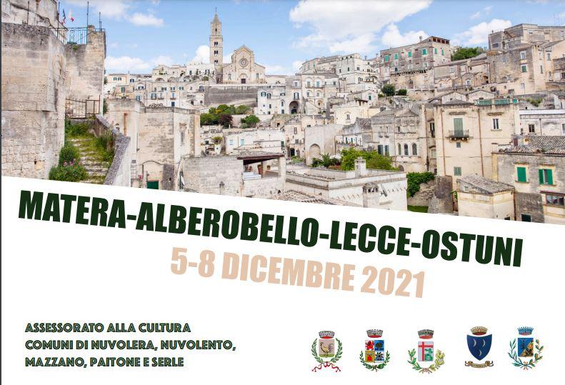 Matera - Alberobello - lecce - Ostuni